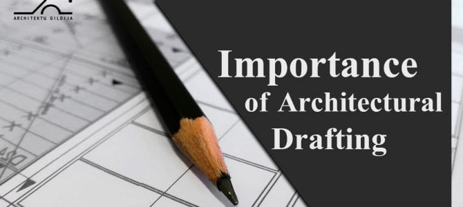 Importance of Architectural Drafting