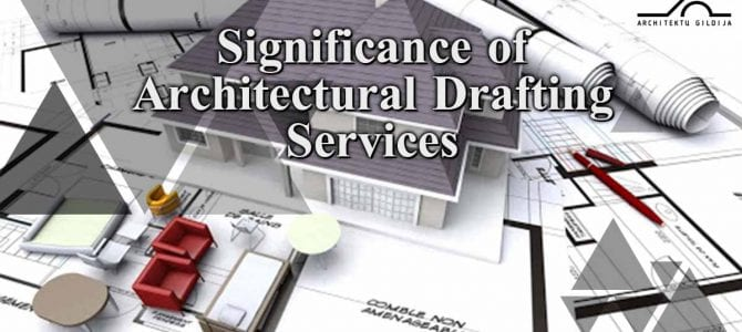 Significance of Architectural Drafting Services