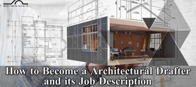 How to Become an Architectural Drafter and its Job Description